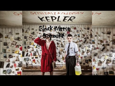 GEMITAIZ & MADMAN - Black Mirror - Karaoke  - Instrumetal