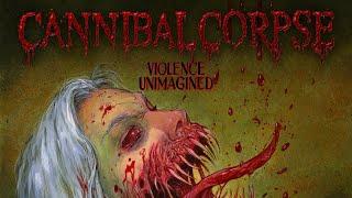 Cannibal Corpse – Violence Unimagined (FULL ALBUM)
