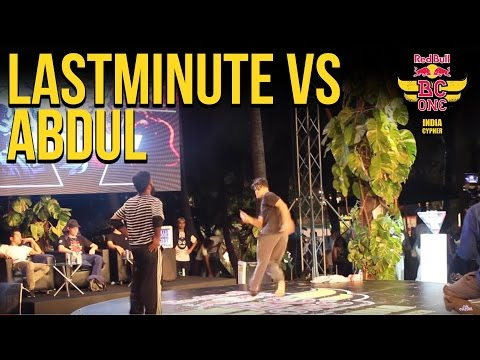 LastMinute vs Abdul - Top 16 - Red Bull Bc One India Cypher 2016