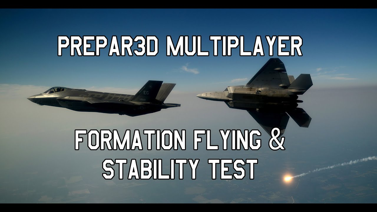 Prepar3d Multiplayer: Formation Flying and Stability Test
