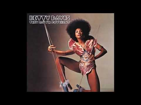 Betty Davis - They Say I'm Different (Full Album) HQ