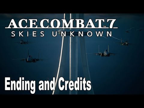 Ace Combat 7: Skies Unknown - Ending and Credits [HD 1080P]