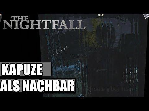 The Nightfall #08- Kapuze als Nachbar -NIGHTFALL Deutsch