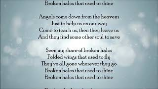 Broken Halos - Chris Stapleton Lyrics