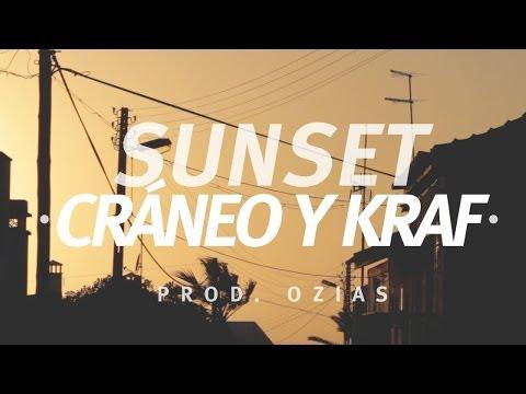 Cráneo & Kraf - SUNSET (Prod. Ozias) //CraneoMedia