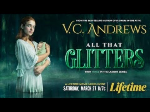 Download VC Andrews All That Glitters 2021 Trailer