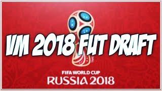 VM 2018 FUT DRAFT! | Fifa 18 på svenska!
