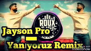 Burak King - Yanıyoruz - Jayson Pro- Remix Video