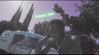 Famous Dex - Something else (shot by @cadencampise)