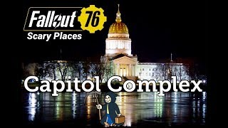 Fallout 76: Capitol Complex (Scary Places)