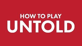How to Play Untold: Adventures Await!