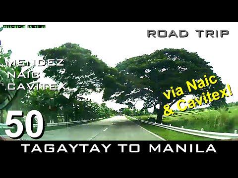 Road Trip #50 - Tagaytay to Manila (via Mendez-Naic-CAVITEX)