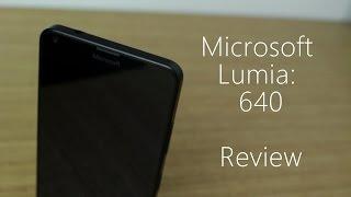 Microsoft Lumia 640: Review