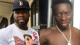 50 Cent Confronts Michael Blackson For Owing Him Money