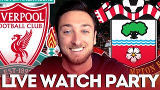 Liverpool v Southampton LIVE Watch Along - Live Commentary & Match Analysis