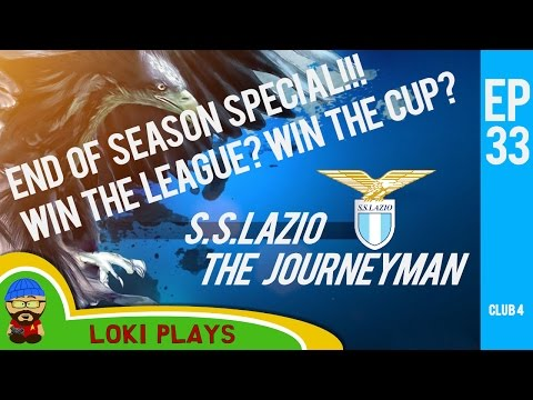 🐺🐶 Let's Play FM17 - The Journeyman C4 EP33 - Lazio THIS IS IT! - Football Manager 2017