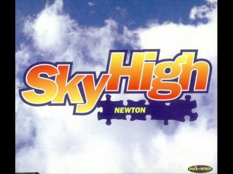 Newton - Sky High (Radio Edit)