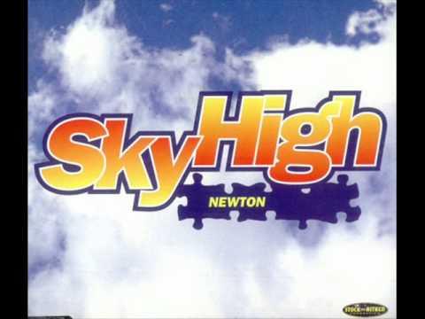 Newton - Sky High (Radio Edit)