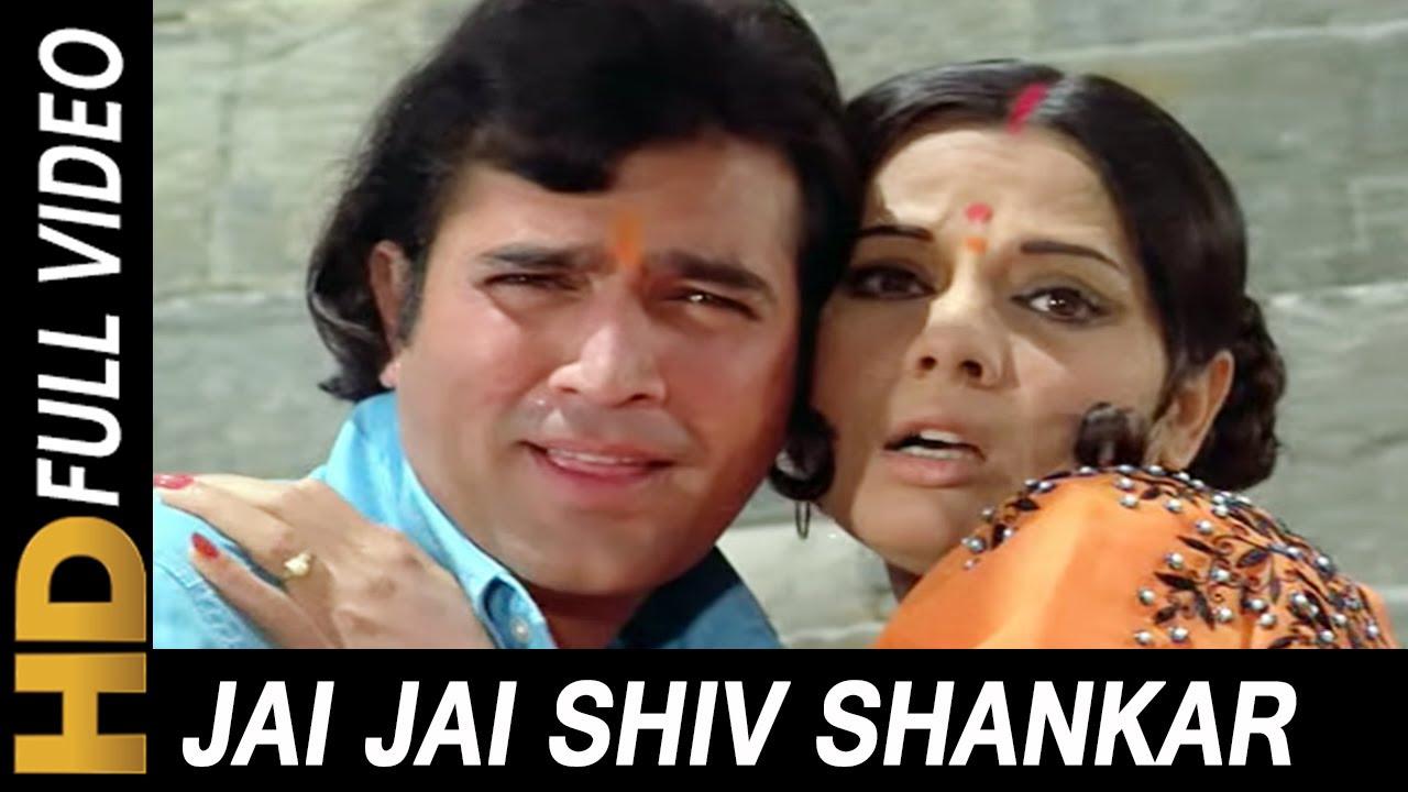 Jai Jai Shiv Shankar  Lata Mangeshkar, Kishore Kumar  Aap Ki Kasam  Rajesh Khanna