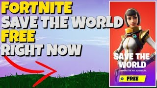 Fortnite Save The World *FREE* RIGHT NOW OMG !!