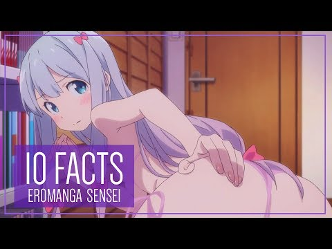 Eromanga Sensei: 10 Facts You Didn't Know