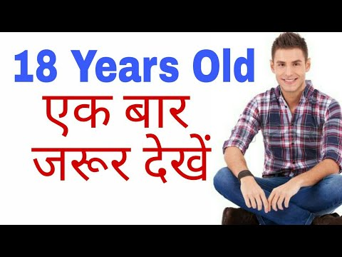 4 THINGS YOU SHOULD KNOW IF YOU ARE 18 YEARS OLD | HINDI