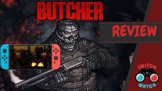 Butcher Nintendo Switch Review