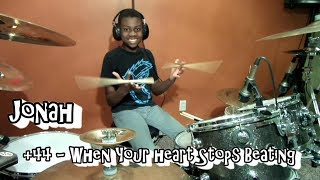 44 when your heart stops beating drum cover jonah age 13