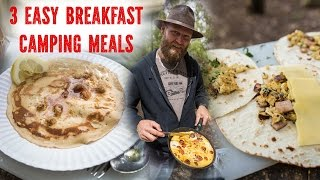 3 Easy Breakfast Camping Meals