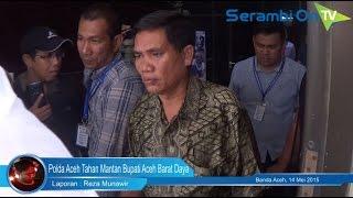 Polda Aceh Tahan Mantan Bupati Aceh Barat Daya