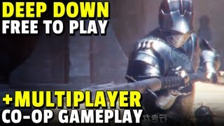 ►DEEP DOWN Free to Play & 4 Player CO-OP Multiplayer Gameplay!