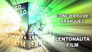Lento Violento - Concierto De Aranjuez