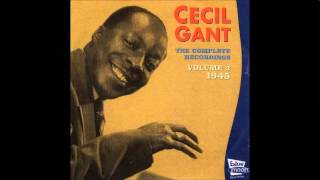Cecil Gant   Whats On Your Worried Mind