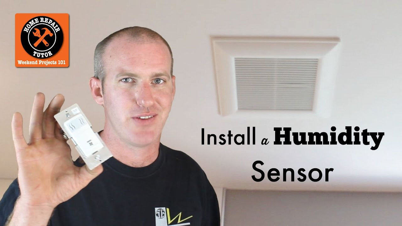 How to install a leviton humidity sensor in a bathroom by home repair tutor youtube Humidity activated bathroom fan
