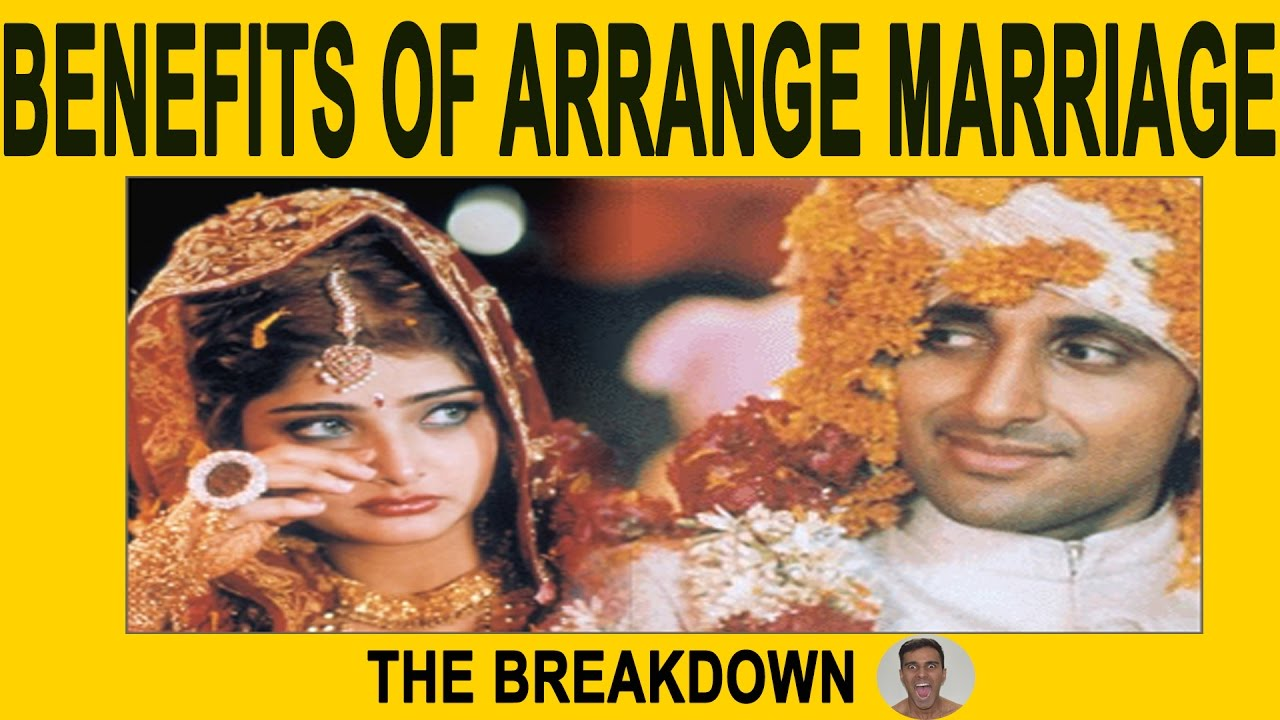 Arranged Marriage Advantages and Disadvantages List