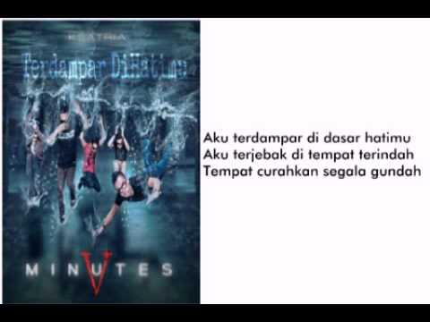 Five Minutes - Terdampar Di Hatimu (Lirik)