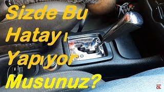 Otomatİk Vİtes Kullanimi Ve Yapilan Hata /auto. Trans. Fail  English Subtitle