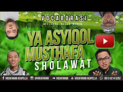 Sholawat Ya Asyiqol Musthofa - Vocafarabi ft Luthfi Dhia [ VOCABORASI ]