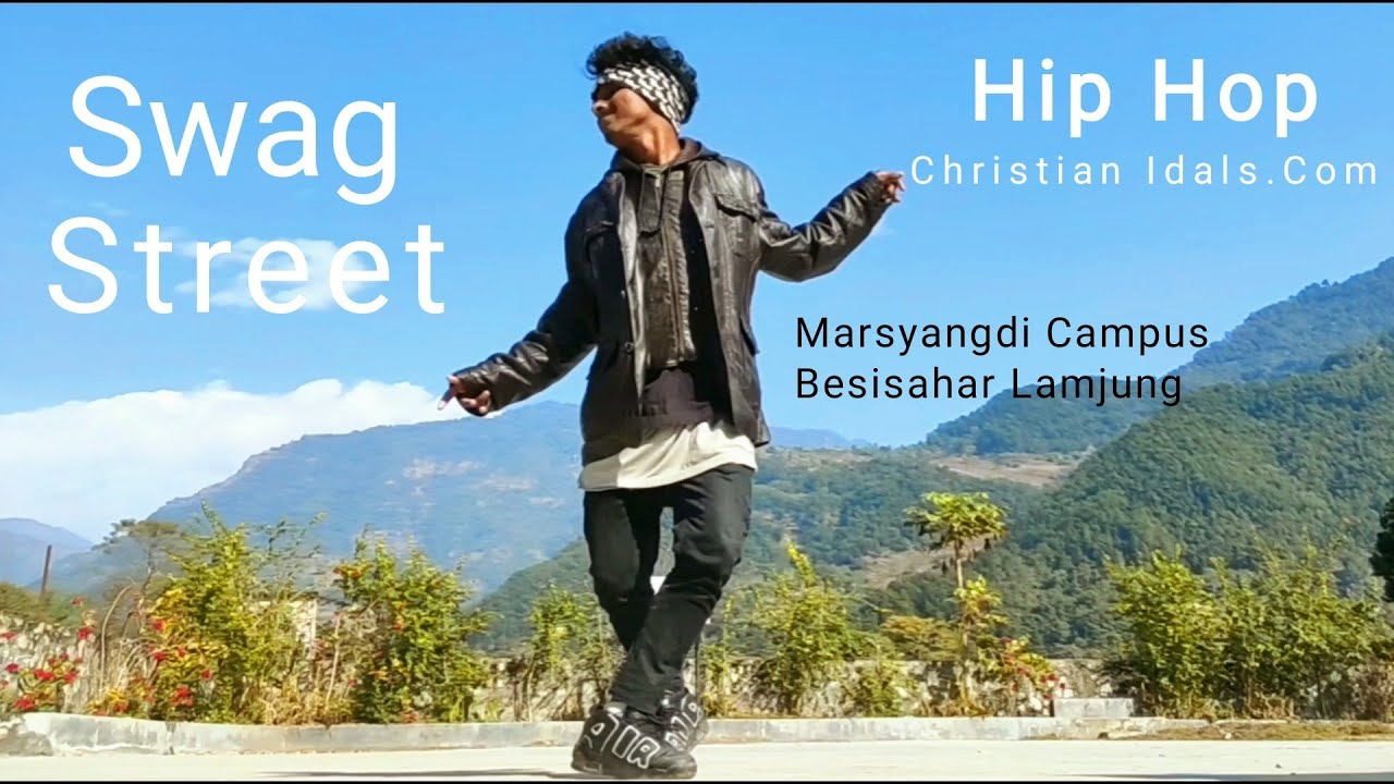Street Dance Swag Hip Hip replacement marshyangdi campus लमजुङ besisahar2020