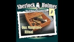 Sherlock Holmes (Die Originale) - Folge 3: Das Musgrave Ritual (Komplettes Hörspiel)