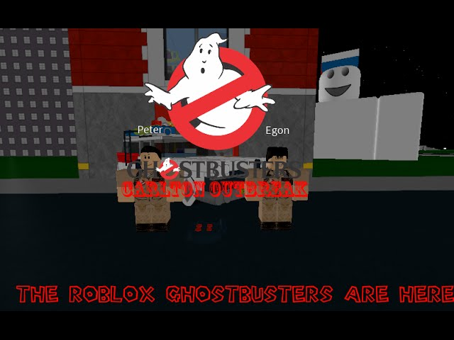 Ghostbusters Roblox On Youtube Ghostbusters Carlton Outbreak 2016 Youtube