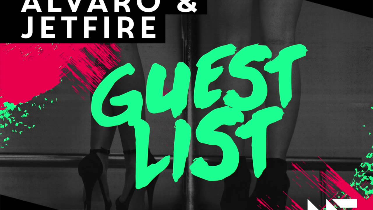 ALVARO & JETFIRE - Guest List (Out Now) - YouTube