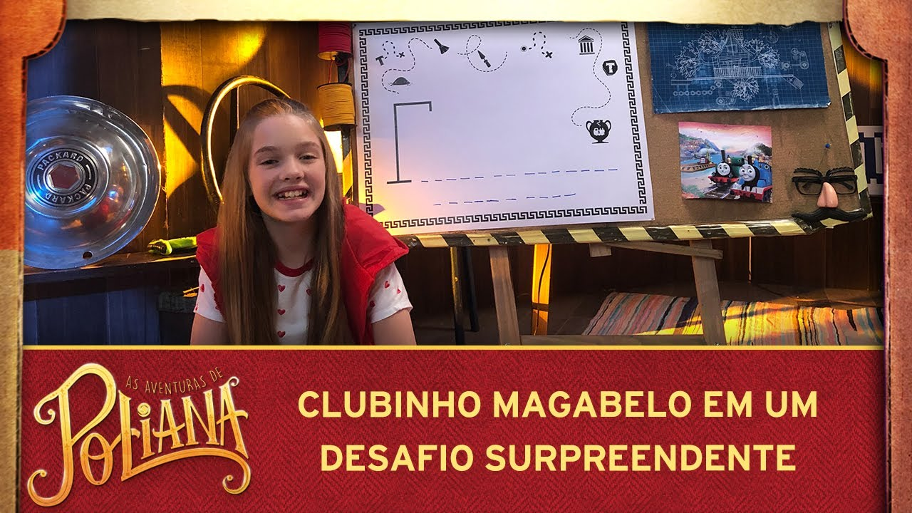 As Aventuras de Poliana   Jogo da forca com Clubinho Magabelo - Parte 1