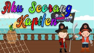 Aku Seorang Kapiten | Lagu anak indonesia