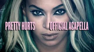 Repeat youtube video Beyonce - Pretty Hurts (Official Acapella)