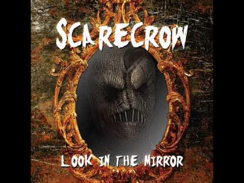 ScareCrow - Look in the mirror (full album)