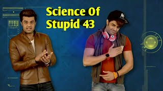 Science Of Stupid 43