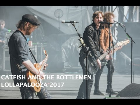 Catfish and the Bottlemen live at Lollapalooza 2017 (Full set)