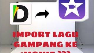 Tutorial Import Lagu Ke iMovie