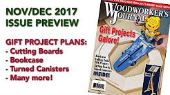Nov/Dec 2017 Issue Preview | Woodworker's Journal Plans